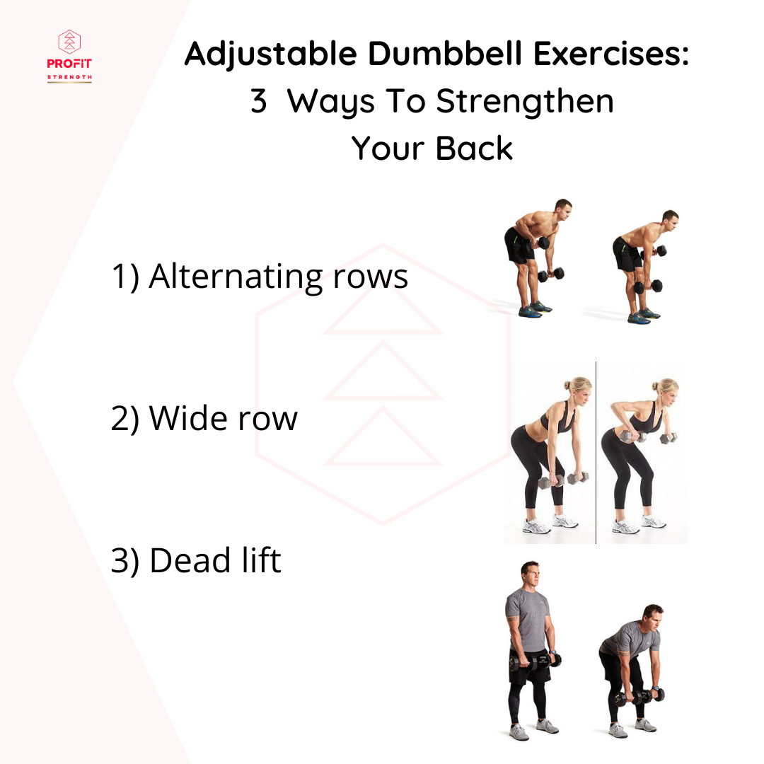 Adjustable Dumbbell Workouts – 3 Ways To Strengthen Your Back